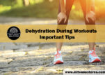 Dehydration during workouts –Some important tips