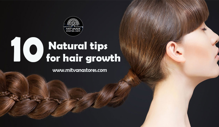 10 Natural tips for hair growth