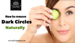 How to remove dark circles naturally