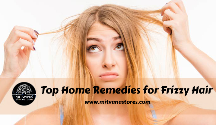 Top Home remedies for Frizzy Hair